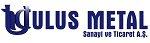 ULUS METAL SAN. TİC. A.Ş.