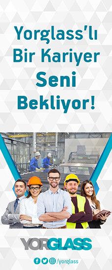 YORGLASS CAM SANAYİ VE TİCARET A.Ş - Üretim Operatörü (Çerkezköy)